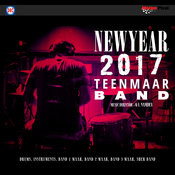 New Year 2017 Teen Maar Band