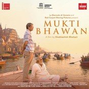 Mukti Bhawan Songs