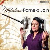 The Melodious Pamela Jain Songs