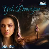 Yeh Dooriyan Songs
