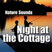Night At The Cottage (Nature Sounds) Songs