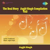The Real Story - Jagjit Singh Compilation Vol 2