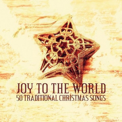 Angels, From The Realms Of Glory MP3 Song Download- Joy To The World - 50 Traditional Christmas ...
