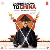 Chandni Chowk To China Song