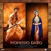 Mohenjo Daro Songs