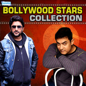Bollywood Stars Collection Songs