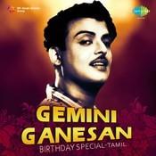 Gemini Ganesan Birthday Special Songs
