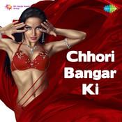Chhori Bangar Ki