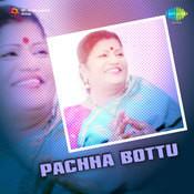 Pachha Bottu Songs