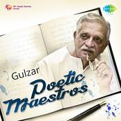 Poetic Maestros Gulzar Songs