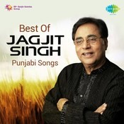 Best Of Jagjit Singh Punjabi Songs Songs
