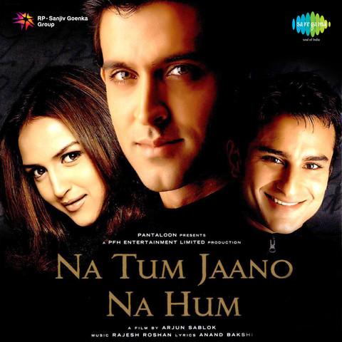 Na Tum Jaano Na Hum Songs Download: Na Tum Jaano Na Hum ... Na Tum Jaano Na Hum