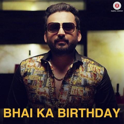 Bhai Ka Birthday MP3 Song Download- Bhai Ka Birthday Bhai Ka