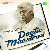 Poetic Maestros Javed Akhtar
