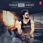 Take Me Away Song