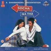 Socha Na Tha Songs