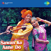 Sawan Ko Aane Do Songs