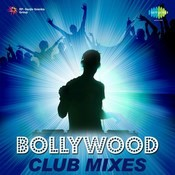 Bollywood Club Mixes