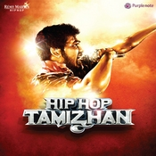 Hip Hop Tamizhan Songs