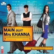 Main Aur Mrs.khanna Songs