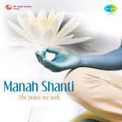 Aum Vangme Manase- (Shanti Mantra From The Aitareya Upanishad) Song