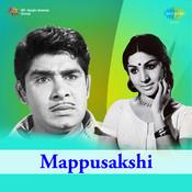 Mappusakshi Songs
