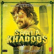 Saala Khadoos Songs
