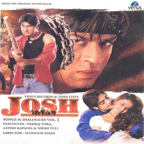 josh movie songs