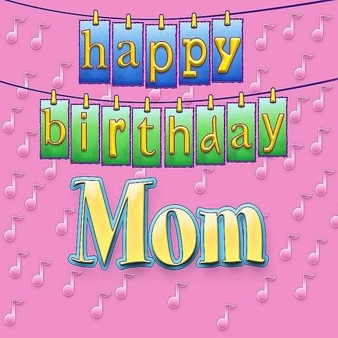 Happy Birthday Mom Mp3 Song Download Happy Birthday Mom Happy Birthday Mom Song By Ingrid Dumosch On Gaana Com