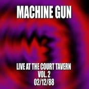 Machine Gun Live At The Court Tavern #2 2/12/88 Songs