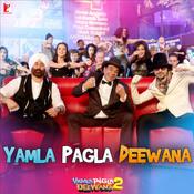 Yamla Pagla Deewana 2  Songs