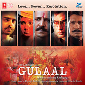 Gulaal Songs
