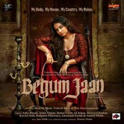 Begum Jaan Songs