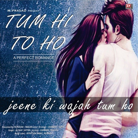 Jeene Ki Wajah Tum Ho MP3 Song Download- Tum Hi To Ho Jeene Ki ...