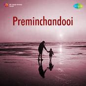 Preminchandooi Songs