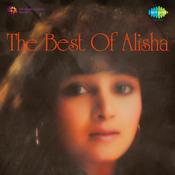 The Best Of Alisha Songs