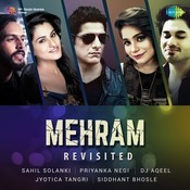 Mehram - Revisited Songs
