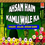 Ahsan Hain Kamli Wale Ka