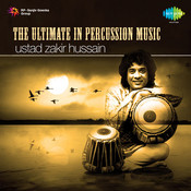 The Ultimate In Percussion Music - Zakir Hussain
