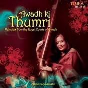 Awadh Ki Thumri