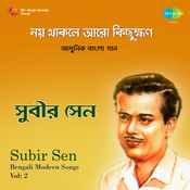 Subir Sen - Noy Thaakle Aaro Kichu