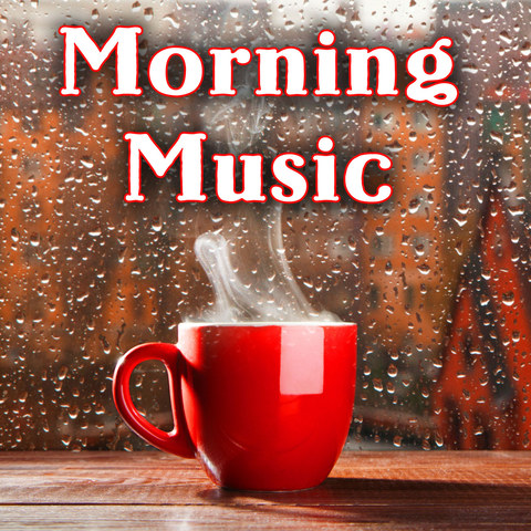 Good Morning MP3 Song Download- Morning Music Good Morning
