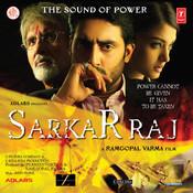 Sarkar Raj Songs