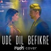 Ude Dil Befikre - Rooh Cover