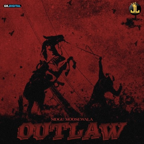Outlaw MP3 Song Download- Outlaw Outlaw Punjabi Song by Sidhu Moose