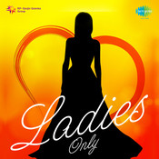 Ladies Only Songs