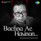 Bachna Ae Hasinon-Remembering Pancham Da Songs