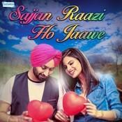 Sajjan Raazi Ho Jaawe Songs