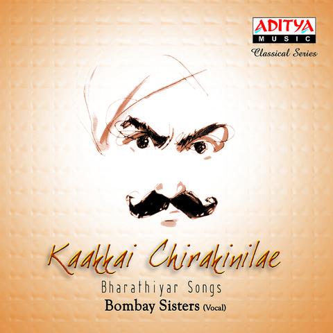 Kaakkai Chirakinilae Bharathiyar Songs Songs Download ...