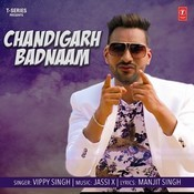 Chandigarh Badnaam Songs